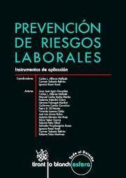 PREVENCION DE RIESGOS LABORALES INSTRUMENTOS DE APLICACION