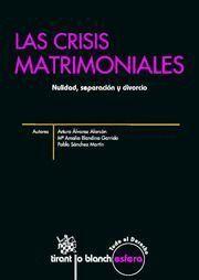 CRISIS MATRIMONIALES, LAS NULIDAD, SEPARACION Y DIVORCIO