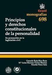 PRINCIPIOS Y DERECHOS CONSTITUCIONALES DE LA PERSONALIDAD SU PROYECCION EN LA LEGISLACION CIVIL