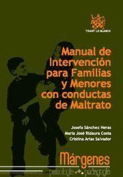 MANUAL DE INTERVENCION PARA FAMILIAS Y MENORES CON CONDUCTAS DE MALTRATO