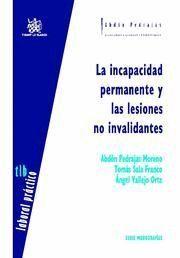 INCAPACIDAD PERMANENTE Y LAS LESIONES NO INVALIDANTES, LA