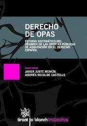 DERECHO DE OPAS ESTUDIO SISTEMATICO DEL REGIMEN DE LAS OFERTAS PUBLICAS DE ADQUISICION EN EL DER