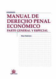MANUAL DE DERECHO PENAL ECONOMICO PARTE GENERAL Y ESPECIAL