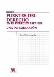 FUENTES DEL DERECHO EN EL DERECHO ESPAÑOL UNA INTRODUCCIÓN