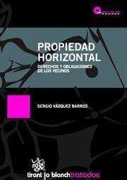 PROPIEDAD HORIZONTAL DERECHOS Y OBLIGACIONES DE LOS VECINOS