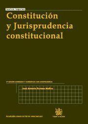 CONSTITUCION Y JURISPRUDENCIA CONSTITUCIONAL