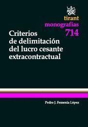CRITERIOS DE DELIMITACION DE LUCHO CESANTE EXTRACONTRACTURAL