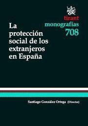 PROTECCION SOCIAL DE LOS EXTRANJEROS EN ESPAÑA, LA