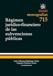 REGIMEN JURIDICO-FINANCIERO DE LAS SUBVENCIONES PUBLICAS
