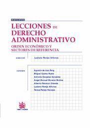LECCIONES DE DERECHO ADMINISTRATIVO ORDEN ECONOMICO Y SECTORIALES DE REFERENCIA