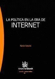POLITICA EN LA ERA DE INTERNET, LA