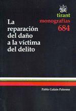 REPARACION DEL DAÑO A LA VICTIMA DEL DELITO, LA