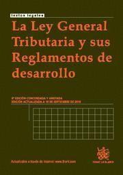 LEY GENERAL TRIBUTARIA Y SUS REGLAMENTOS DE DESARROLLO, LA