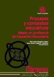 PROCESOS Y CONTEXTOS EDUCATIVOS MASTER EN PROFESOR-A EN EDUCACION SECUNDARIA
