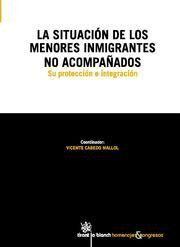SITUACION DE LOS MENORES INMIGRANTES NO ACOMPAÑADOS, LA SU PROTECCION E INTEGRACION