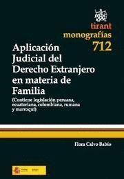 APLICACION JUDICIAL DEL DERECHO EXTRANJERO EN MATERIA DE FAMILIA CONTIENE LEGISLACION PERUANA, ECUAT
