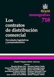 CONTRATOS DE DISTRIBUCION COMERCIAL, LOS NOVEDADES LEGISLATIVAS Y JURISPRUDENCIALES