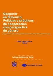 COOPERAR EN FEMENINO POLITICAS Y PRACTICAS DE COOPERACION CON PERSPECTIVA DE GENERO