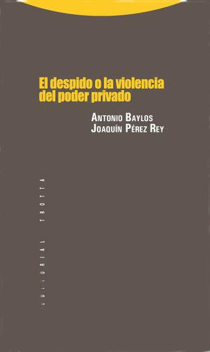 EL DESPIDO O LA VIOLENCIA DEL PODER PRIVADO