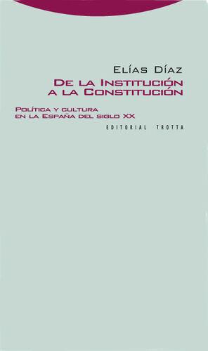 DE LA INSTITUCIÓN A LA CONSTITUCIÓN