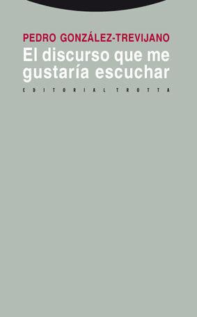 EL DISCURSO QUE ME GUSTARÍA ESCUCHAR
