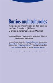 BARRIOS MULTICULTURALES RELACIONES INTERÉTINICAS EN LOS BARRIOS DE SAN FRANCISCO (BILBAO) Y EMBAJADO