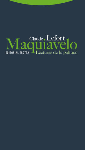 MAQUIAVELO. LECTURAS DE LO POLÍTICO