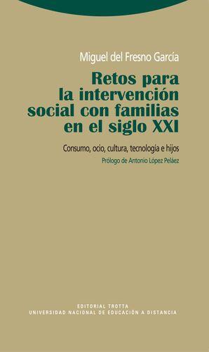 RETOS PARA LA INTERVENCIÓN SOCIAL CON FAMILIAS EN EL SIGLO XXI