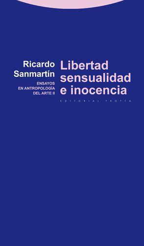 LIBERTAD, SENSUALIDAD E INOCENCIA