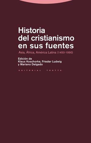 HISTORIA DEL CRISTIANISMO EN SUS FUENTES