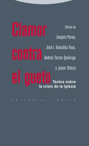 CLAMOR CONTRA EL GUETO