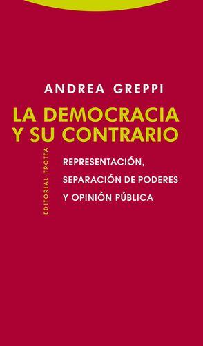 LA DEMOCRACIA Y SU CONTRARIO
