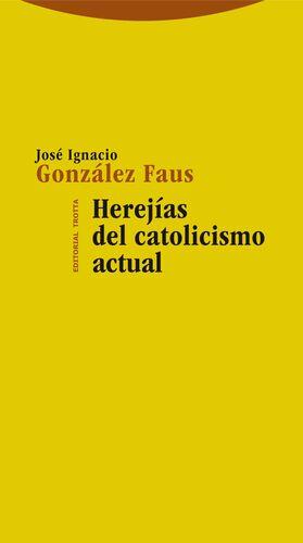 HEREJÍAS DEL CATOLICISMO ACTUAL