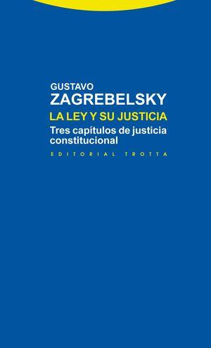 LA LEY Y SU JUSTICIA