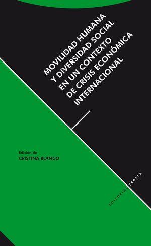 MOVILIDAD HUMANA Y DIVERSIDAD SOCIAL EN UN CONTEXTO DE CRISIS ECONÓMICA INTERNACIONAL