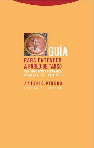 GUÍA PARA ENTENDER A PABLO DE TARSO