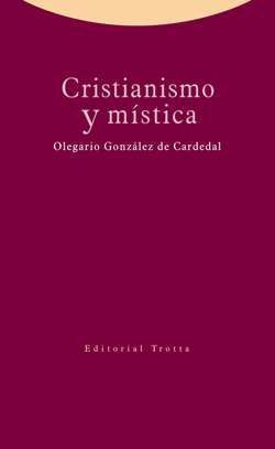 CRISTIANISMO Y MÍSTICA
