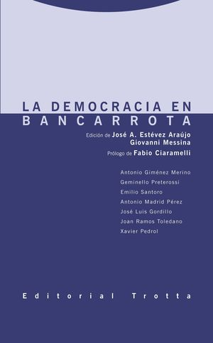 LA DEMOCRACIA EN BANCARROTA
