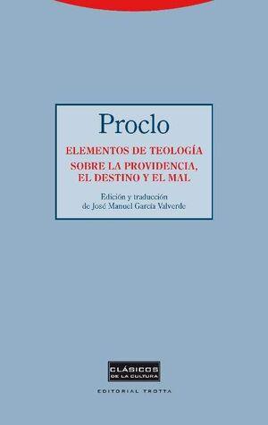 ELEMENTOS DE TEOLOGÍA. SOBRE LA PROVIDENCIA, EL DESTINO Y EL