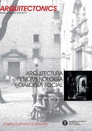 ARQUITECTURA, FENOMENOLOGÍA Y DIALOGÍA SOCIAL