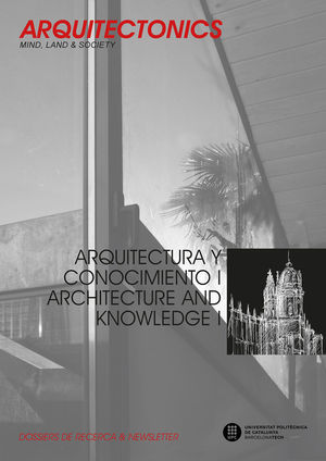 ARQUITECTURA Y CONOCIMIENTO I. ARCHITECTURE AND KNOWLEDGE I