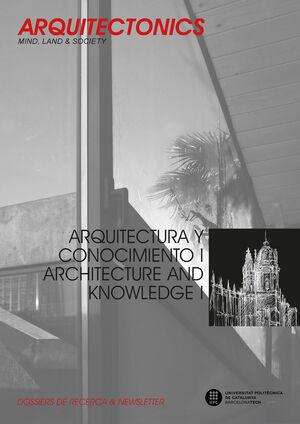 ARQUITECTURA Y CONOCIMIENTO I / ARCHITECTURE AND KNOWLEDGE I