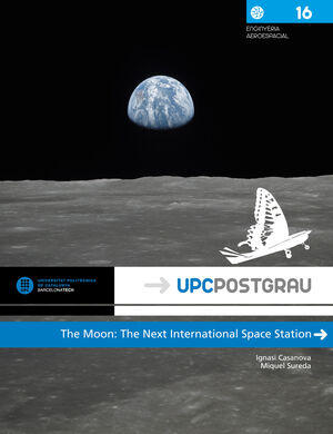 THE MOON: THE NEXT INTERNATIONAL SPACE STATION