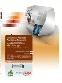 MANUAL ANÁLISIS DE MUESTRAS EN EL LABORATORIO DE MICROBIOLOGÍA. COLECCIÓN FORMACIÓN CONTINUADA