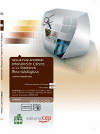 MANUAL INTERVENCIÓN CLNICA EN LOS TRASTORNOS REUMATOLÓGICOS. COLECCIÓN FORMACIÓN CONTINUADA