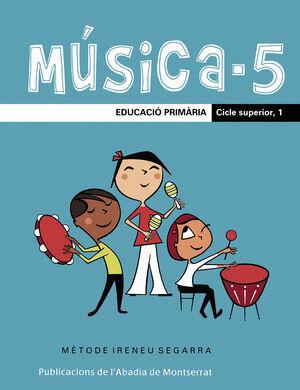 MÚSICA-5. EDUCACIÓ PRIMÀRIA. CICLE SUPERIOR, 1