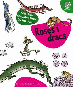 ROSES I DRACS