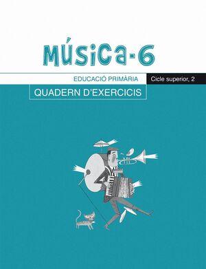 MUSICA, 6 EDUCACIO PRIMARIA, CICLE SUPERIOR. QUADERN D´EXERCICIS