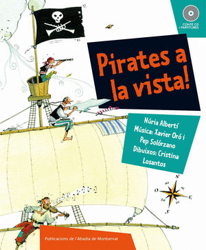 PIRATES A LA VISTA!