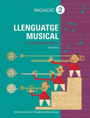 LLENGUATGE MUSICAL. GRAU ELEMENTAL. INICIACIÓ 2